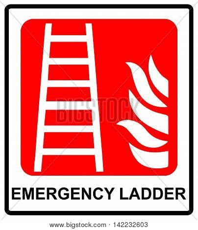 Fire ladder sign. Vector emergency symbol for evacuation in public places. Red emergency sticker label with text isolated on white.