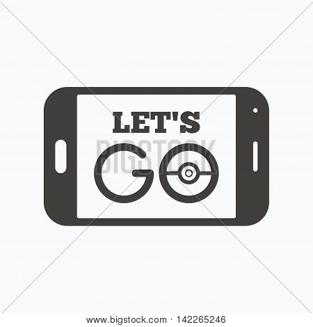 Smartphone game icon. Let's Go symbol. Pokemon game concept. Gray flat web icon on white background. Vector poster