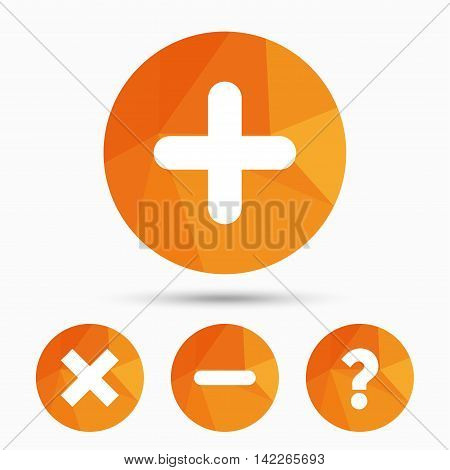 Plus and minus icons. Delete and question FAQ mark signs. Enlarge zoom symbol. Triangular low poly buttons with shadow. Vector poster