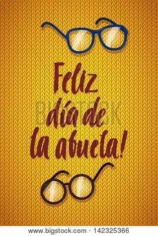 Happy Grandparents Day Greeting Card. Spanish Calligraphy Poster on Orange Knitted Background with Glasses.