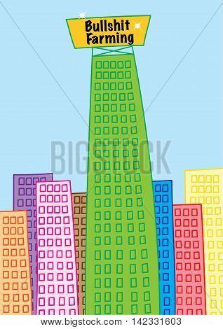 skyscraper building of business giant bullshit farming vector illustration