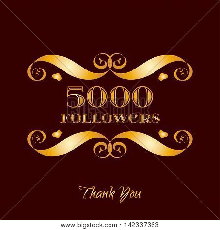 Vector gold 5000 followers badge over brown. Easy use and recolor elements for your design.