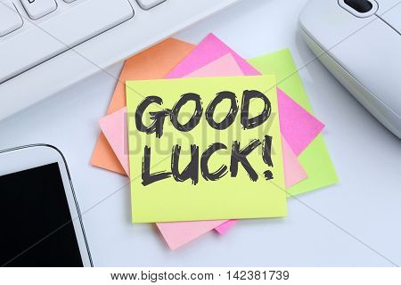 Good Luck Success Successful Test Wish Wishing Desk