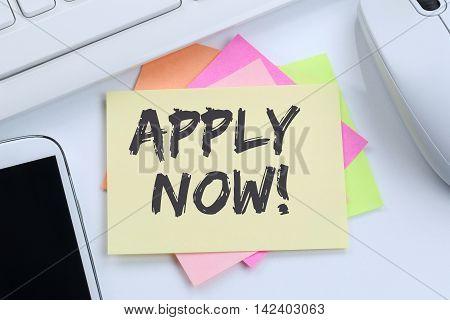 Apply Now Jobs, Job Working Recruitment Employees Business Concept Desk