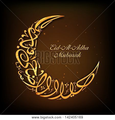 Golden shiny Arabic Islamic Calligraphy Text Eid-Al-Adha Mubarak in Crescent Moon shape on glossy brown background for Muslim Community, Festival of Sacrifice Celebration.