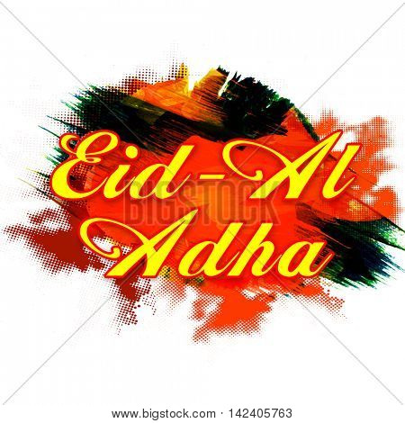 Stylish Text Eid-Al-Adha on colorful abstract paint stroke background for Muslim Community, Festival of Sacrifice Celebration, Vector greeting card design.