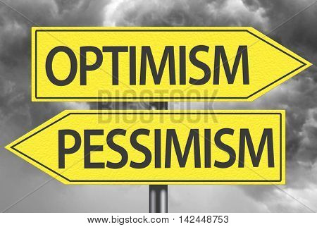 Optimism x Pessimism yellow sign