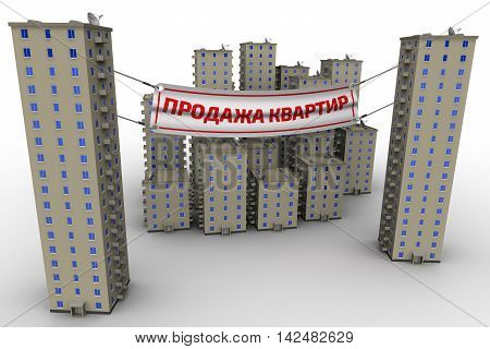 Sale of apartments. Multi-storey residential buildings on a white surface and advertising banner with inscriptions