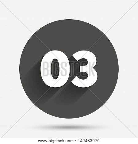 Third step sign. Loading process symbol. Step three. Circle flat button with shadow. Vector