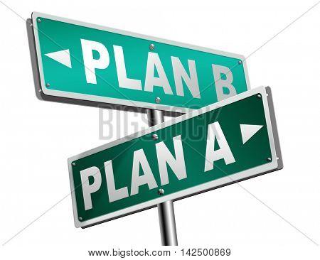 plan a plan b backup plan or alternative option 3D illustration