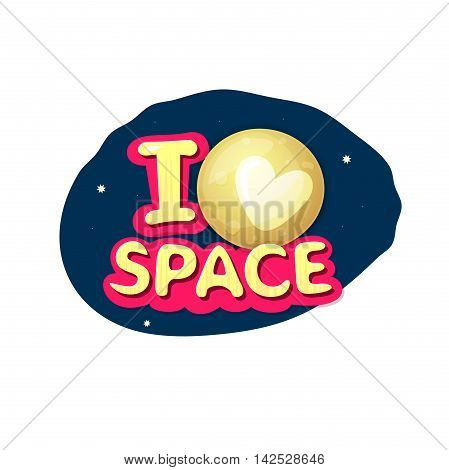 I love space, concept design with Pluto on night sky, vector illustration