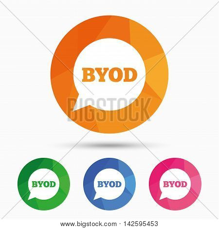 BYOD sign icon. Bring your own device symbol. Speech bubble sign. Triangular low poly button with flat icon. Vector