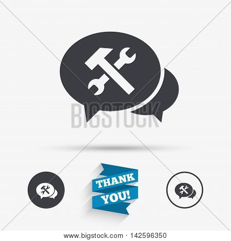 Speech bubble repair tool sign icon. Service symbol. Hammer with wrench. Flat icons. Buttons with icons. Thank you ribbon. Vector