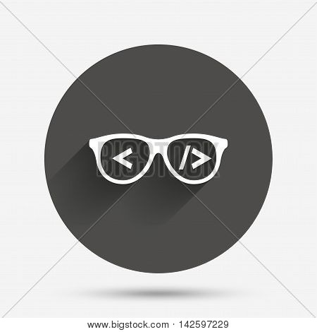 Coder sign icon. Programmer symbol. Glasses icon. Circle flat button with shadow. Vector