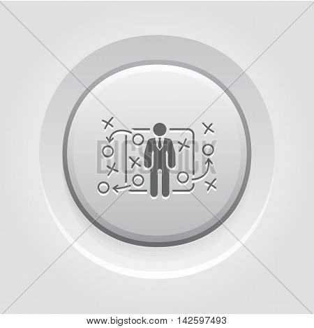 Tactics Icon. Grey Button Design. A man with strategy board. App Symbol or UI element.
