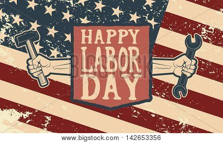 Happy labor day poster template. Flag of USA on grunge background. Vector illustration.