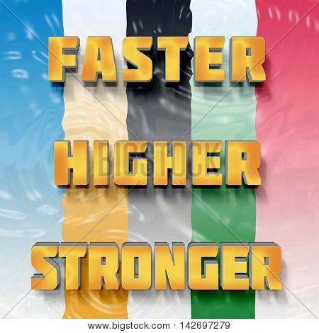 Motivational words faster higher stronger on color background