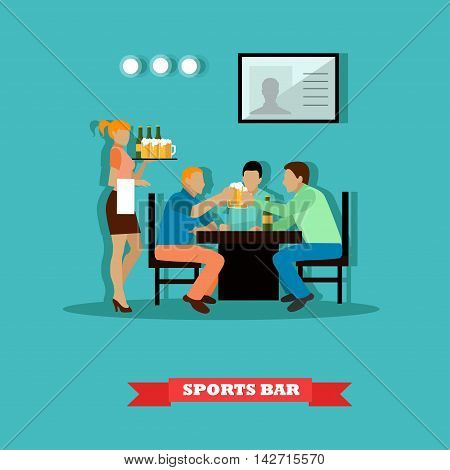 Friends drinking beer and watch a game in sport bar. Vector illustration poster in flat style. Waiter and visitors in a bar.