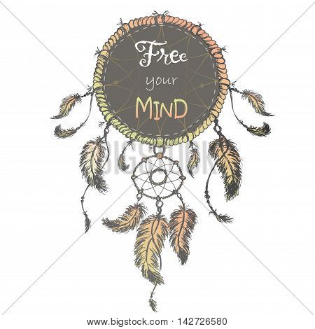 Dream catcher isolated on white background.Free your mind. hand drawn vector illustration