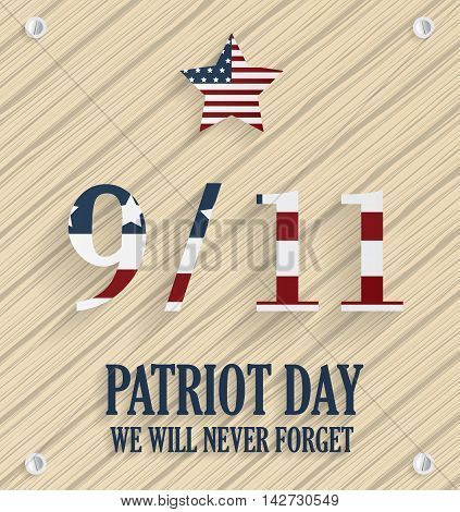 9/11 Patriot Day poster. Wooden background. USA flag on numbers. Vector illustration.