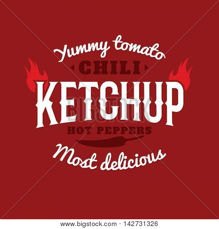 Isolated spicy ketchup vector logo. Natural product retro style emblem. White and vinous color sticker. Chili peppers sauce logotype. Old school style sticker. Modern font. Vintage design.