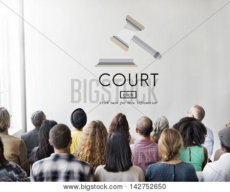 Court Authority Crime Judge Law Legal Order Concept
