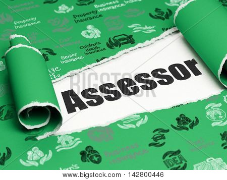 Insurance concept: black text Assessor under the curled piece of Green torn paper with  Hand Drawn Insurance Icons, 3D rendering