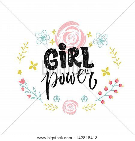 Girl power text in hand drawn floral wreath. Vector feminism slogan