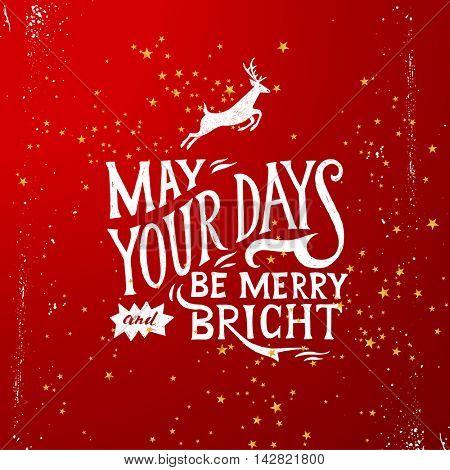 Christmas card with hand drawn lettering - may your days be merry and bright