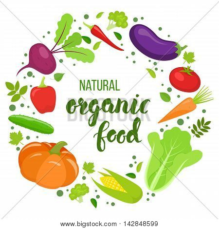 Round frame with colorful vegetables. Template for packaging cards posters menu. Handwritten lettering - organic food. Vector stock illustration.