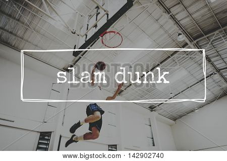 Slam Dunk Active Action Athlete Basketball Game Concept