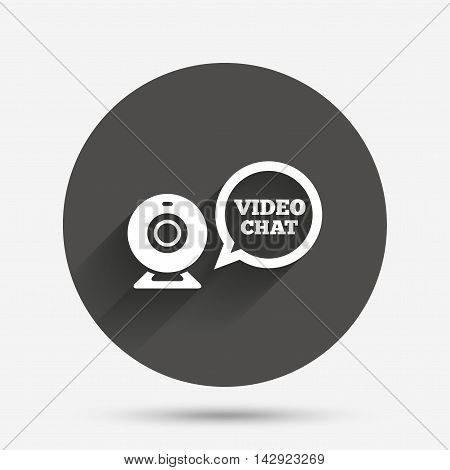 Video chat sign icon. Webcam video speech bubble symbol. Website webcam talk. Circle flat button with shadow. Vector