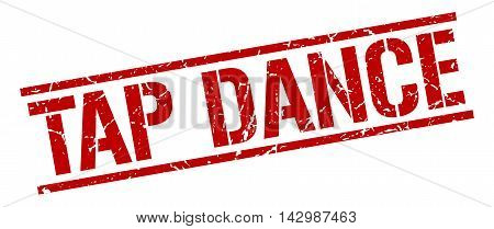tap dance stamp. red grunge square isolated sign