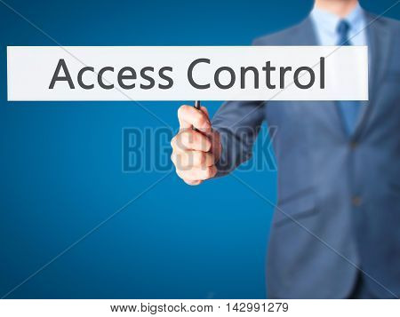 Access Control - Business Man Showing Sign