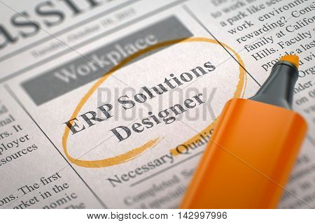 Newspaper with Job Vacancy ERP Solutions Designer. Blurred Image with Selective focus. Job Seeking Concept. 3D.