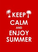 Keep Calm and Enjoy Summer Creative Poster Concept. Card of Invitation, Motivation. Vector Illustration EPS10 poster