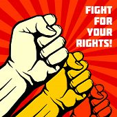 Fight for your rights, solidarity, revolution vector poster. Revolution placard with human fist, illustration of banner to publicize revolution poster