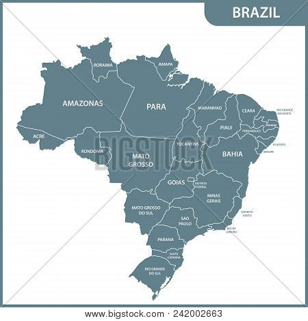 The Detailed Map Of The Brazil With Regions Or States