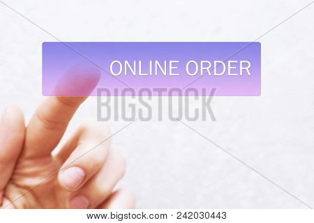 Finger Clicking On Violet Blue Virtual Online Order Button On White Background With Copy Space For T