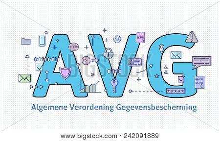 General Data Protection Regulation In Netherlands. Algemene Verordening Gegevensbescherming. Big Avg