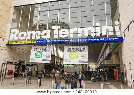Rome, Italy, March 2017: Train Station Termini Entrance. Roma Termini Is The Main Railway Station Of