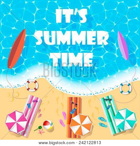 Top View Of The Beach With Text ,it's Summer Time, And Stuff On The Beach - Ball, Slipper, Starfish,
