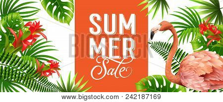 Summer Sale Orange Banner Design With Palm Leaves, Red Tropical Flowers And Pink Flamingo. Text Can
