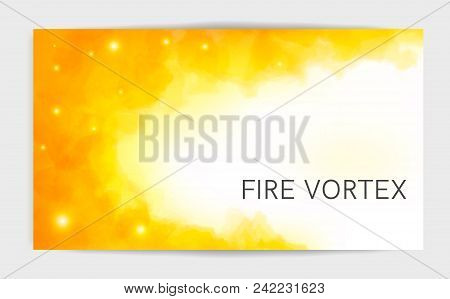Magic Light Fire Flame Postcard Template. Watercolor Fire Waves. The Swirl Fire On White Background.