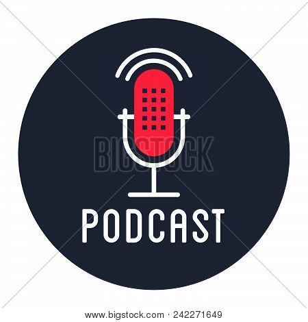 Podcast Radio Icon Illustration Set. Studio Table Microphone With Broadcast Text On Air. Webcast Aud