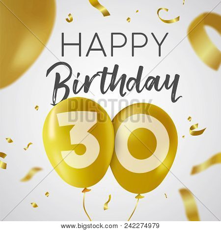 Happy Birthday 30 Thirty Years, Luxury Design With Gold Balloon Number And Golden Confetti Decoratio