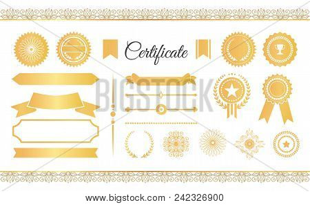 Certificate Labels Awards And Ribbons, Golden Signs And Stamps, Seals And Water Marks Vector Illustr
