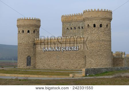 Shemakhi, Azerbaijan - January 01, 2018: The Fortress Towers Of The Ancient City Of Shemakha January