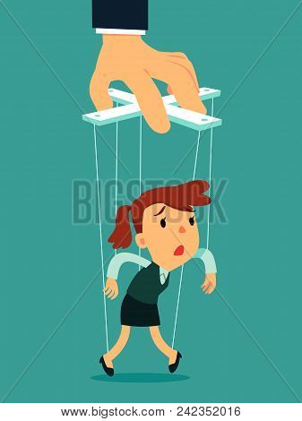 Businesswoman As Puppet Controlled By Big Hand  Puppeteer. Business Manipulation Concept.