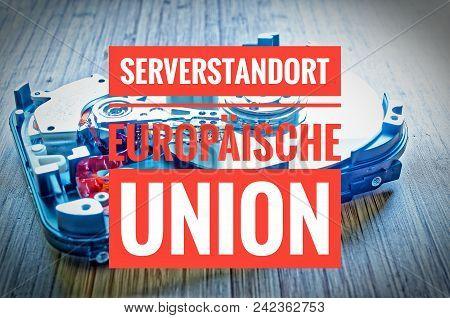 Hard Drive 3.5 Inches As A Data Storage With Motherboard And In German Serverstandort Europäische Un